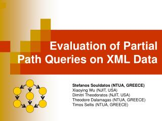 Evaluation of Partial  Path Queries on XML Data