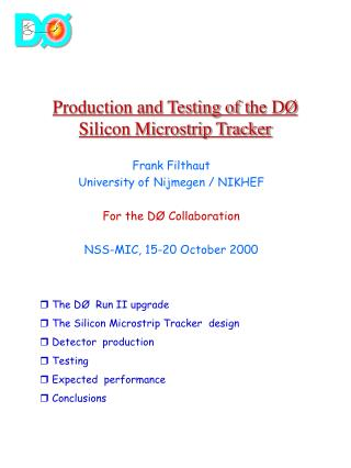 Production and Testing of t he DØ Silicon Microstrip Tracker