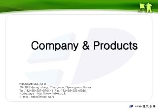 Company & Products
