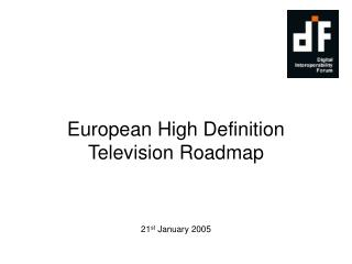 European High Definition Television Roadmap