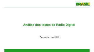 Análise dos testes de Rádio Digital