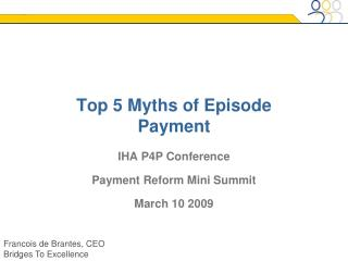Top 5 Myths of Episode Payment