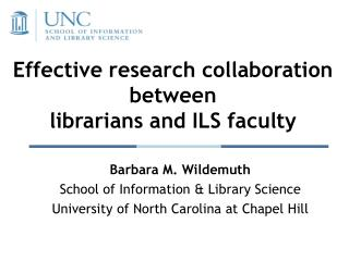 Effective research collaboration between  librarians and ILS faculty