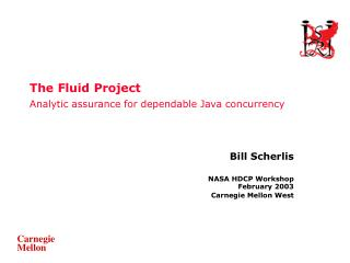 The Fluid Project Analytic assurance for dependable Java concurrency