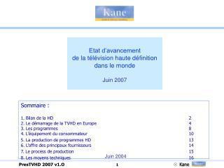 Etat d'avancement  de la télévision haute définition dans le monde  Juin 2007
