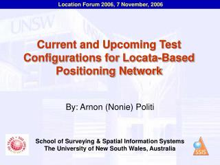 Current and Upcoming Test Configurations for Locata-Based Positioning Network