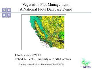 Vegetation Plot Management: A National Plots Database Demo
