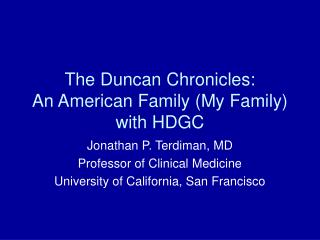 The Duncan Chronicles: An American Family (My Family) with HDGC
