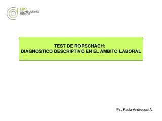 TEST DE RORSCHACH:   DIAGNÓSTICO DESCRIPTIVO EN EL ÁMBITO LABORAL