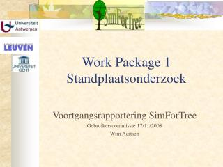 Work Package 1 Standplaatsonderzoek