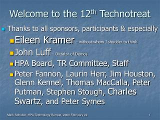 Welcome to the 12 th  Technotreat