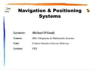 Navigation & Positioning Systems