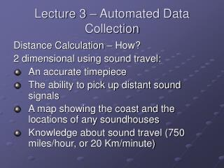 Lecture 3 – Automated Data Collection