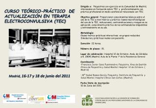 CURSO TEÓRICO-PRÁCTICO  DE ACTUALIZACIÓN EN TERAPIA ELECTROCONVULSIVA (TEC)