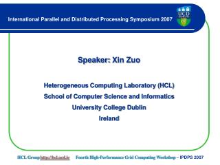 Speaker:  Xin Zuo Heterogeneous Computing Laboratory (HCL)
