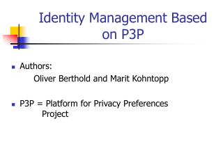 Identity Management Based on P3P