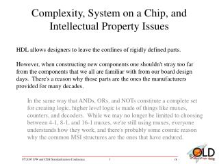 Complexity, System on a Chip, and Intellectual Property Issues