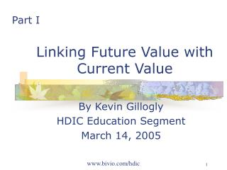 Linking Future Value with Current Value