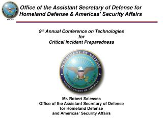 Office of the Assistant Secretary of Defense for Homeland Defense & Americas� Security Affairs