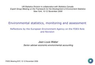 Jean-Louis Weber Senior adviser economic-environmental accounting