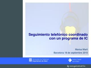 Seguimiento telefónico coordinado con un programa de IC