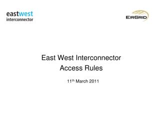 East West Interconnector  Access Rules