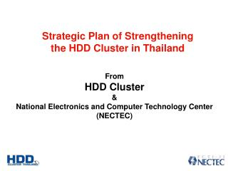 From HDD Cluster & National Electronics and Computer Technology Center  (NECTEC)