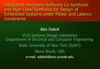 Alex Doboli VLSI Systems Design Laboratory Department of Electrical and Computer Engineering