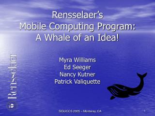Rensselaer's  Mobile Computing Program: A Whale of an Idea!