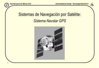 Sistemas de Navegación por Satélite: Sistema Navstar GPS