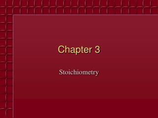 Stoichiometry