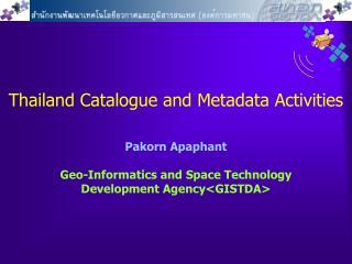 Thailand Catalogue and Metadata Activities