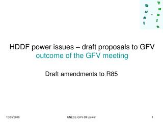 HDDF power issues – draft proposals to GFV outcome of the GFV meeting