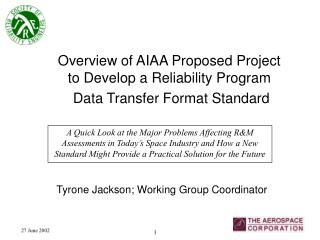 Overview of AIAA Proposed Project to Develop a Reliability Program  Data Transfer Format Standard