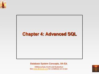 Chapter 4: Advanced SQL