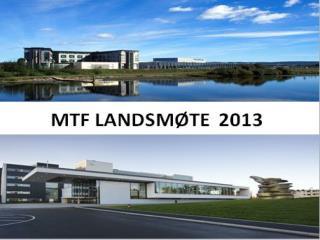Frode Lærum Forskningsavdelingen , Akershus universitetssykehus MTF landsmøtet Lillestrøm 2013