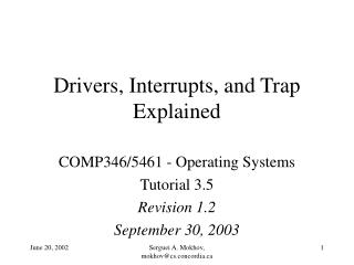Drivers, Interrupts, and Trap Explained