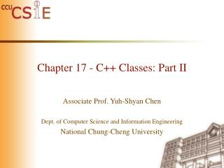 Chapter 17 - C++ Classes: Part II