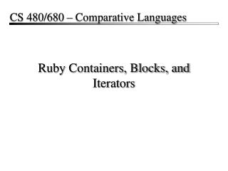 Ruby Containers, Blocks, and Iterators