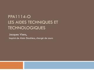 PPA1114-O Les  aides  techniques  et  technologiques