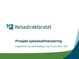 Prosjekt sykestuefinansiering