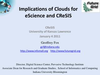 Implications of Clouds for eScience and  CReSIS