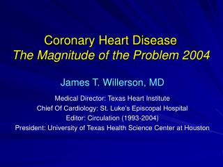 Coronary Heart Disease  The Magnitude of the Problem 2004