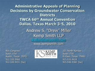 Administrative Appeals of Planning Decisions by Groundwater Conservation Districts TWCA 66th Annual Convention Dallas, T