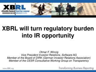 XBRL will turn regulatory burden into IR opportunity