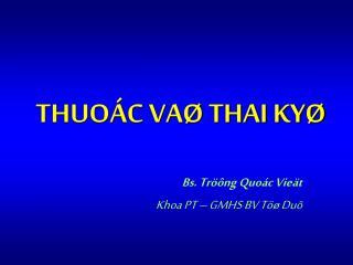 Bs. Tr  ng Quo c Vie t Khoa PT   GMHS BV T   Du
