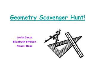 Geometry Scavenger Hunt!