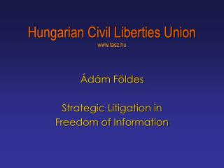 Hungarian Civil Liberties Union tasz.hu