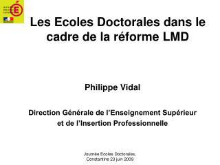 Les Ecoles Doctorales dans le cadre de la réforme LMD