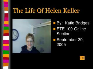 The Life Of Helen Keller
